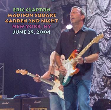 Eric Clapton Madison Square Garden New York Ny June 29 2004