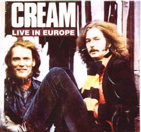 Cream - Live in Europe